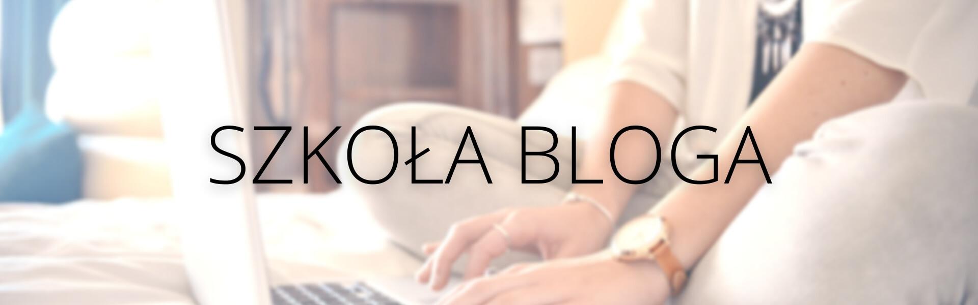 Szkoła bloga